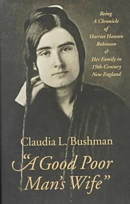 A Good Poor Man's Wife' By Bushman, Claudia L.